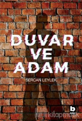 Duvar ve Adam