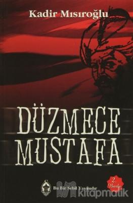 Düzmece Mustafa