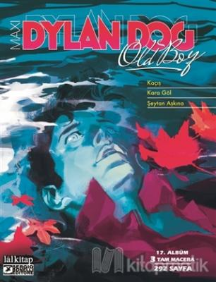 Dylan Dog Maxi Albüm 17 - Kaçış