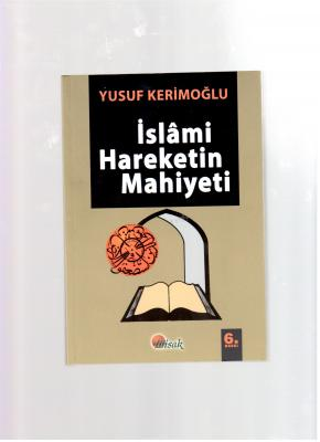 İslamin Hareketin Mahiyeti
