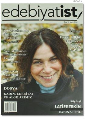 Edebiyatist Dergisi Sayı: 3 Mart 2016