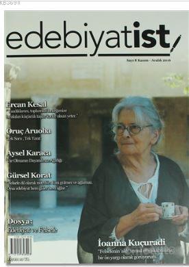 Edebiyatist Dergisi Sayı : 8 Kasım - Aralık 2016