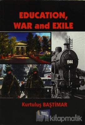 Education, War and Exile