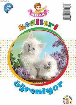 Efecan Kedileri Öğreniyor