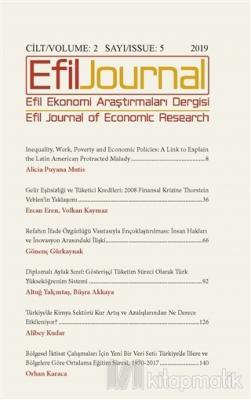 Efil Ekonomi Araştırmaları Dergisi Cilt: 2 Sayı: 5