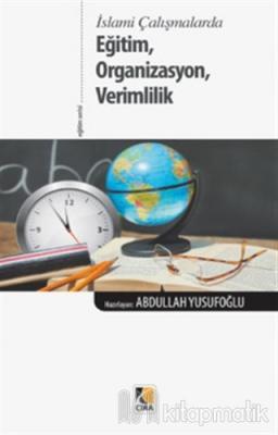 Eğitim, Organizasyon, Verimlilik