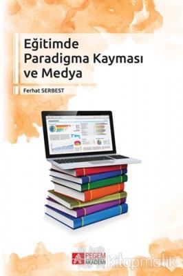 Eğitimde Paradigma Kayması ve Medya