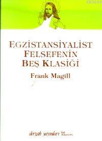 Egzistansiyalist Felsefenin Beş Klâsiği