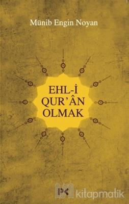 Ehl-i Qur'an Olmak