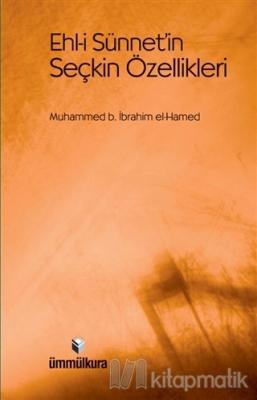 Ehl-i Sünnet'in Seçkin Özellikleri