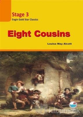 Eight Cousins Stage 3 (CD'siz )