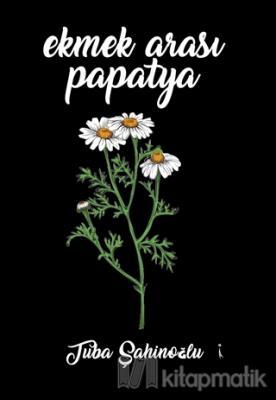 Ekmek Arası Papatya