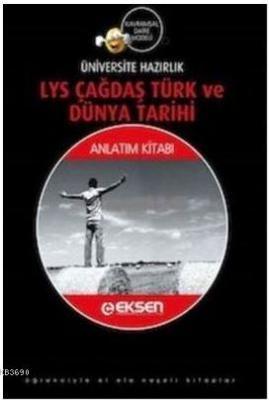 Eksen LYS Tarih Çağdaş Türk ve Dünya Tarihi Anlatım kitabı Kolektif