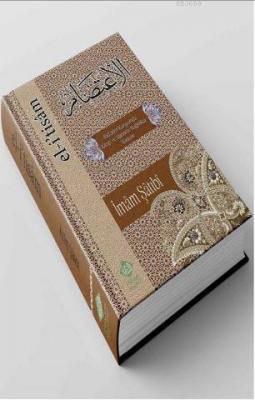El İtisam, Bidatler Karşısında Kitap ve Sünnete Bağlılıkta Yöntem