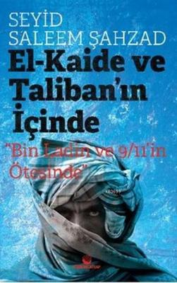 El-Kaide ve Taliban'ın İçinde