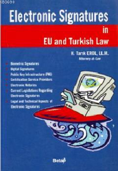 Electronic Signatures in EU and Turkish Law