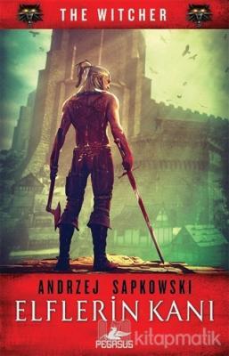 Elflerin Kanı - The Witcher Serisi 3