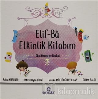 Elif-Ba Etkinlik Kitabım Rabia Kuruner
