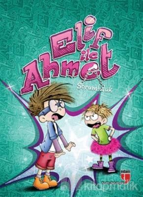 Elif ile Ahmet - Sorumluluk Elif Akardaş