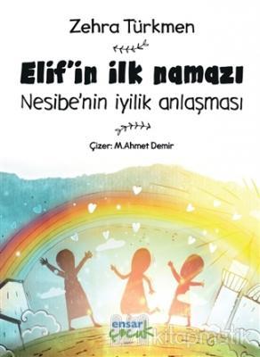 Elif'in İlk Namazı - Nesibe'nin İyilik Anlaşması