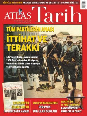 Atlas Tarih Dergisi Sayı: 59 Temmuz- Ağustos  2019