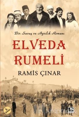Elveda Rumeli Ramis Çınar