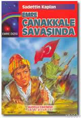 Emre Çanakkale Savaşında