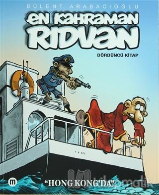 En Kahraman Rıdvan - Hong Kong'da Dördüncü Kitap