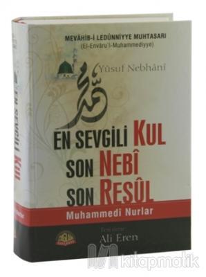 En Sevgili Kul Son Nebi Son Resul (Ciltli)