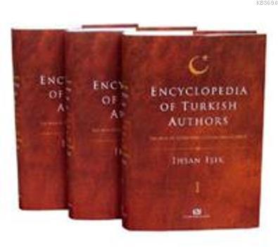 Encyclopedia Of Turkish Authors (3 Cilt, Kutulu)