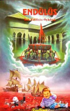 Endülüs - Yok Edilişin Öyküsü