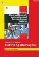Endüstriye Dönük Uygulamalı Elektrik Ağ Otomasyonu