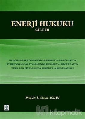 Enerji Hukuku Cilt: 3