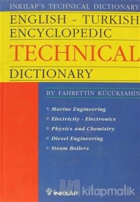 English - Turkish Encyclopedic Technical Dictionary Marine Engineering Electricity - Electronics Phisics and Chemistry Diesel Engineering Steam Boilers (Ciltli)