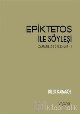 Epiktetos ile Söyleşi