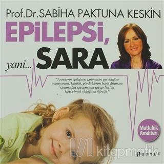 Epilepsi, yani Sara Sabiha Paktuna Keskin