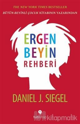 Ergen Beyin Rehberi Daniel J. Siegel