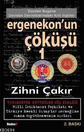 Ergenekon'un Çöküşü 1 %25 indirimli Zihni Çakır