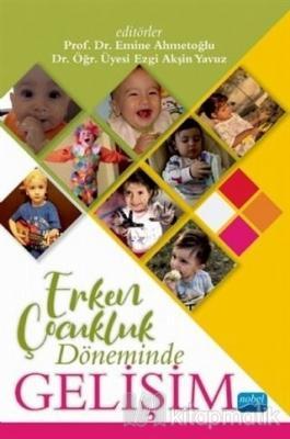 Erken Çocukluk Döneminde Gelişim Emine Ahmetoğlu