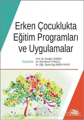Erken Çocuklukta Eğitim Programları ve Uygulamalar