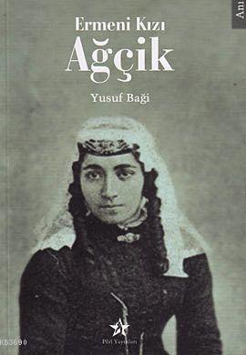 Ermeni Kızı Ağçik