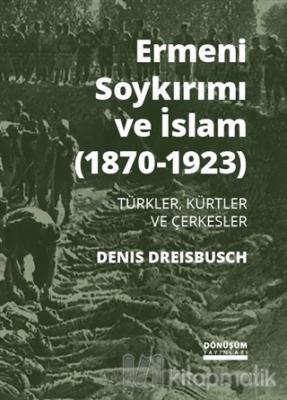 Ermeni Soykırımı ve İslam (1870-1923)