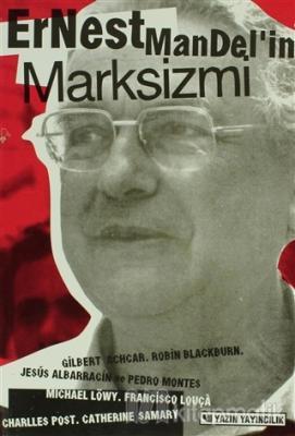 Ernest Mandel'in Marksizmi Ernest Mandel