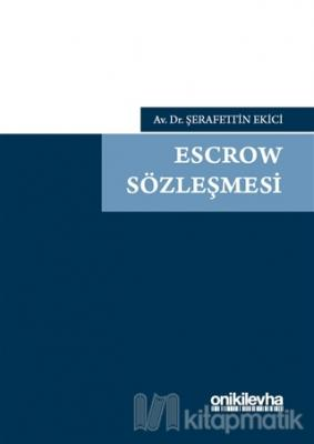 Escrow Sözleşmesi (Ciltli)