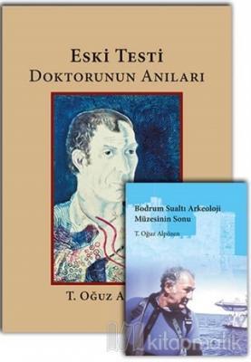 Eski Testi Doktorunun Anıları - Bodrum Sualtı Arkeoloji Müzesinin Sonu (2 Kitap Takım)