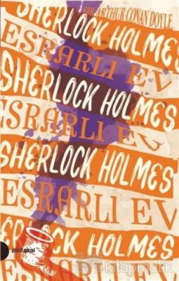 Esrarlı Ev - Sherlock Holmes 4