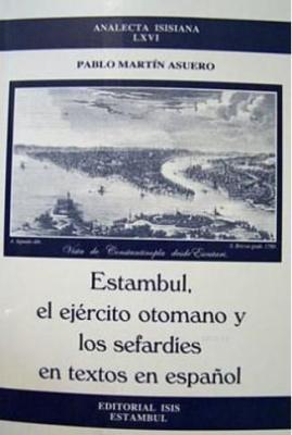 Estambul, El Ejército Otomano y Los Sefardíes En Textos En Español Artículos