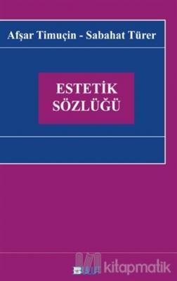Estetik Sözlüğü