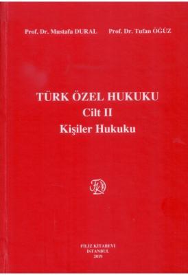 Türk Özel Hukuku Cilt II - Kişiler Hukuku