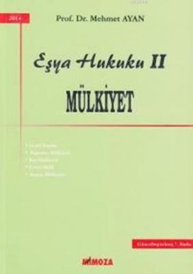 Eşya Hukuku 2 (Mülkiyet) %10 indirimli Mehmet Ayan